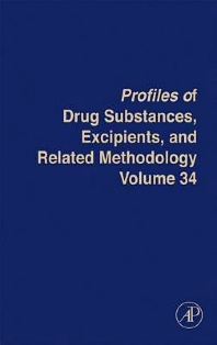 Profiles of Drug Substances, Excipients and Related Methodology - 1st Edition - ISBN: 9780123743404, 9780080921846