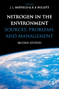 Nitrogen in the Environment, 2nd Edition,J.L. Hatfield,R.F. Follett,ISBN9780123743473