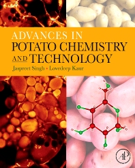 Advances in Potato Chemistry and Technology, 1st Edition,Jaspreet Singh,Lovedeep Kaur,ISBN9780123743497