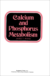 Calcium And Phosphorus Metabolism - 1st Edition - ISBN: 9780123743503, 9780323158862
