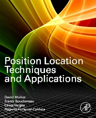 Position Location Techniques and Applications, 1st Edition,David Munoz,Frantz Bouchereau Lara,Cesar Vargas,Rogerio Enriquez-Caldera,ISBN9780123743534
