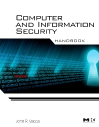 Computer and Information Security Handbook, 1st Edition,John Vacca,ISBN9780123743541