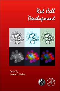 Red Cell Development, 1st Edition,ISBN9780123743664
