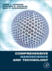 Comprehensive Nanoscience and Technology, Five-Volume set, 1st Edition,David Andrews,Gregory Scholes,Gary Wiederrecht,ISBN9780123743909