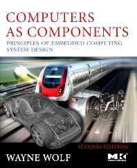 Computers as Components - 2nd Edition - ISBN: 9780123743978, 9780080886213