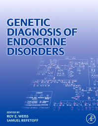 Genetic Diagnosis of Endocrine Disorders - 1st Edition - ISBN: 9780123744302, 9780080922287