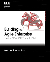 Building the Agile Enterprise, 1st Edition,Fred Cummins,ISBN9780123744456