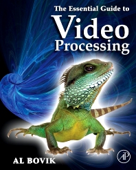 The Essential Guide to Video Processing, 1st Edition,Alan Bovik,ISBN9780123744562