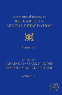 International Review of Research in Mental Retardation, 1st Edition,Laraine Glidden,Laraine Glidden,Marsha Seltzer,ISBN9780123744661