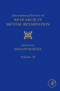 International Review of Research in Mental Retardation, 1st Edition,Robert Hodapp,ISBN9780123744678