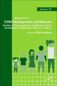 Cover image for Varieties of Early Experience: Implications for the Development of Declarative Memory in Infancy