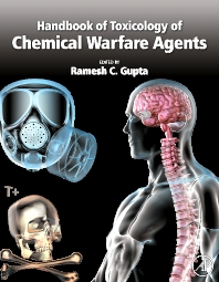 Handbook of Toxicology of Chemical Warfare Agents, 1st Edition,Ramesh Gupta,ISBN9780123744845