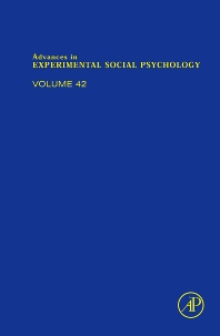 Advances in Experimental Social Psychology - 1st Edition - ISBN: 9780123744920, 9780080922805