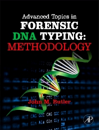 Cover image for Advanced Topics in Forensic DNA Typing: Methodology