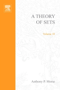 A theory of sets - 1st Edition - ISBN: 9780123745675, 9780080873305