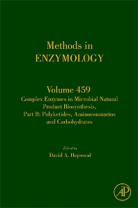 Complex enzymes in microbial natural product biosynthesis, Part B: polyketides, aminocoumarins and carbohydrates, 1st Edition,David Hopwood,ISBN9780123745910