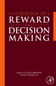 Handbook of Reward and Decision Making, 1st Edition,Jean-Claude Dreher,Leon Tremblay,ISBN9780123746207