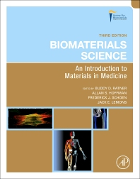 Biomaterials Science, 3rd Edition,Buddy Ratner,Allan Hoffman,Frederick Schoen,Jack Lemons,ISBN9780123746269