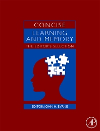 Concise Learning and Memory, 1st Edition,John H. Byrne,ISBN9780123746276