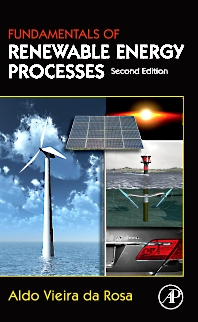Fundamentals of Renewable Energy Processes - 2nd Edition - ISBN: 9780123746399, 9780080878232