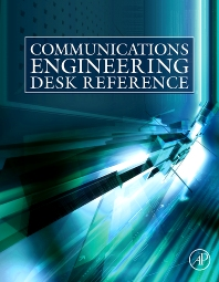 Communications Engineering Desk Reference - 1st Edition - ISBN: 9780123746481, 9780123977939