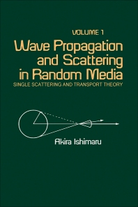 Wave Propagation and Scattering in Random Media - 1st Edition - ISBN: 9780123747013, 9780323158329