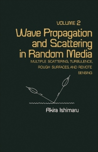 Wave Propagation and Scattering in Random Media - 1st Edition - ISBN: 9780123747020, 9781483273150