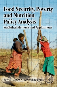 Food Security, Poverty and Nutrition Policy Analysis, 1st Edition,Prabuddha Sanyal,Suresh Babu,ISBN9780123747129