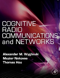 Cover image for Cognitive Radio Communications and Networks