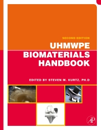 UHMWPE Biomaterials Handbook - 2nd Edition - ISBN: 9780124015067, 9780080884448