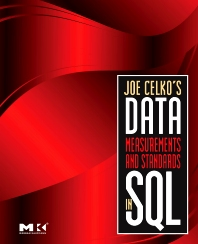 Cover image for Joe Celko's Data, Measurements and Standards in SQL