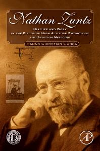 Nathan Zuntz, 1st Edition,Hanns-Christian Gunga,ISBN9780123747402