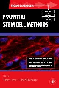 Essential Stem Cell Methods - 1st Edition - ISBN: 9780123747419, 9780080885254