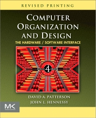 Computer Organization and Design - 4th Edition - ISBN: 9780123747501, 9780080886138