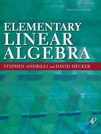 Elementary Linear Algebra, 4th Edition,Stephen Andrilli,David Hecker,ISBN9780123747518