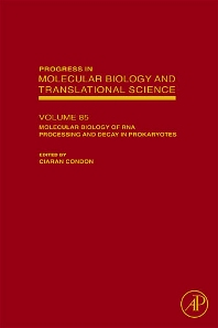 Molecular Biology of RNA Processing and Decay in Prokaryotes, 1st Edition,Ciaran Condon,ISBN9780123747617