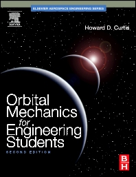 Orbital Mechanics for Engineering Students - 2nd Edition - ISBN: 9780123747785, 9780080887845