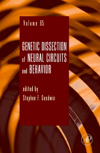 Genetic Dissection of Neural Circuits and Behavior, 1st Edition,Stephen F. Goodwin,ISBN9780123748362