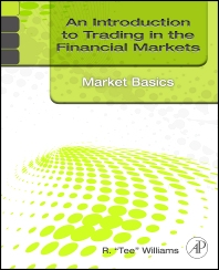 Cover image for An Introduction to Trading in the Financial Markets: Market Basics