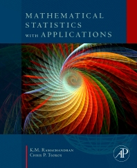 Mathematical Statistics with Applications, 1st Edition,K.M. Ramachandran,Chris Tsokos,ISBN9780123748485