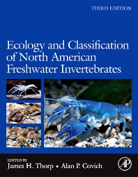 Ecology and Classification of North American Freshwater Invertebrates, 3rd Edition,James Thorp,Alan Covich,ISBN9780123748553