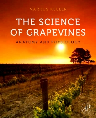 The Science of Grapevines, 1st Edition,Markus Keller,ISBN9780123748812