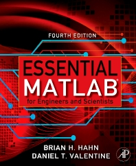 Essential Matlab for Engineers and Scientists - 4th Edition - ISBN: 9780123748836, 9780080952116