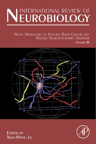 Novel Approaches to Studying Basal Ganglia and Related Neuropsychiatric Disorders - 1st Edition - ISBN: 9780123748942, 9780080953878