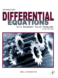 Introductory Differential Equations , 3rd Edition,Martha Abell,James Braselton,ISBN9780123749352