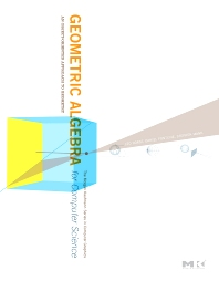 Cover image for Geometric Algebra for Computer Science (Revised Edition)