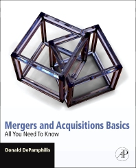 Mergers and Acquisitions Basics, 1st Edition,Donald DePamphilis,ISBN9780123749482