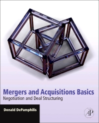 Mergers and Acquisitions Basics - 1st Edition - ISBN: 9780123749499, 9780080959108