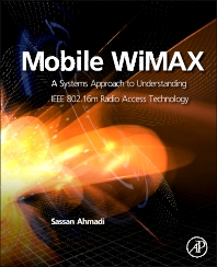 Mobile WiMAX - 1st Edition - ISBN: 9780123749642, 9780080960975