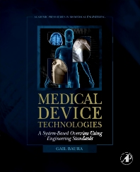Medical Device Technologies - 1st Edition - ISBN: 9780123749765, 9780080961125